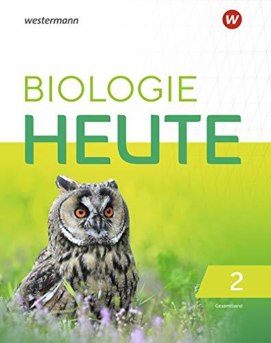 Biologie heute SI - Allgemeine Ausgabe 2019: Gesamtband: Sekundarstufe 1 - Ausgabe 2019