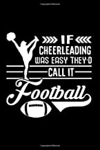 Notebook: If Cheerleading Was Easy They'd Call It Football Gift Black Lined College Ruled Journal - Writing Diary 120 Pages