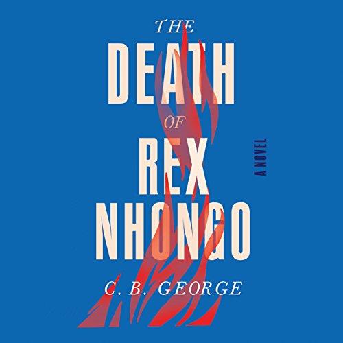 The Death of Rex Nhongo audiobook cover art