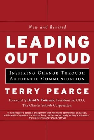 Leading Out Loud: Inspiring Change Through Authentic...