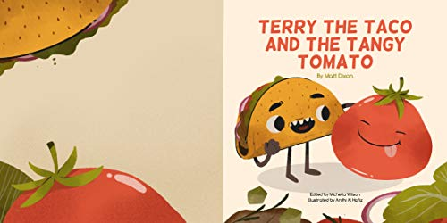 Terry the Taco and the Tangy tomato (English Edition)