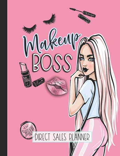 Makeup Boss: Direct Sales Planner: 2021-2022 Organizer for Direct Selling and MLM Consultants, Monthly Business Party Planning