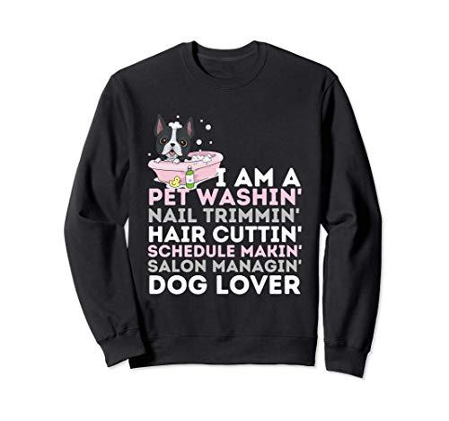 Dog Salon Owner - Dog Groomer & Dog Grooming Gift Sweatshirt