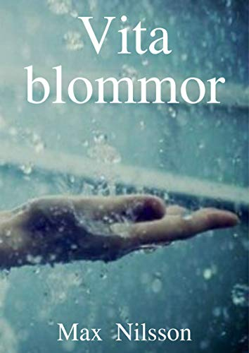 Vita blommor (Swedish Edition)