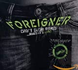 Can't Slow Down… When It's Live! von Foreigner