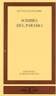 Sombra del Paraíso . par Leopoldo de Luis