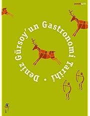 Deniz Gürsoy'un Gastronomi Tarihi