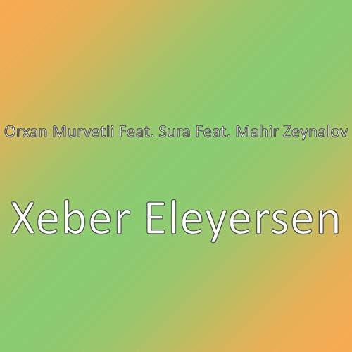 Orxan Murvetli feat. Sura & Mahir Zeynalov