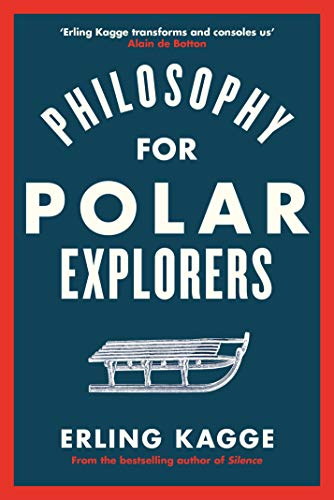 Philosophy for Polar Explorers (English Edition)