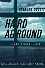 Hard Aground: A Lewis Cole Mystery (The Lewis Cole Series)