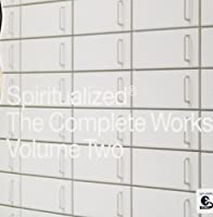 The Complete Works Vol. 2 by Spiritualized