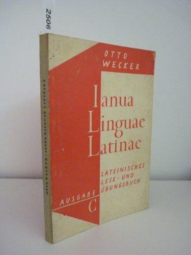 Ianua , Linguae , Latinae Lateinisches Lese und Übungsbuch Ausgabe C