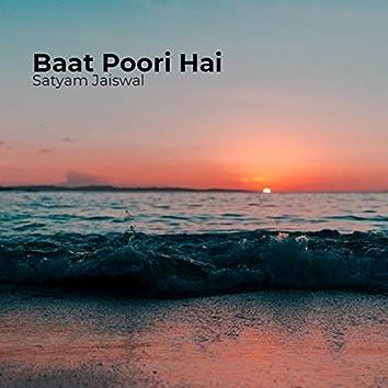 Baat Poori Hai