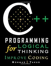 C++ Programming for Logical Thinking: Improve Coding