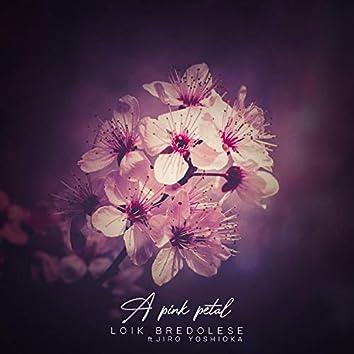 A Pink Petal (feat. Jiro Yoshioka)