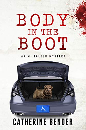 Body In The Boot: An M Falcon Mystery (English Edition)