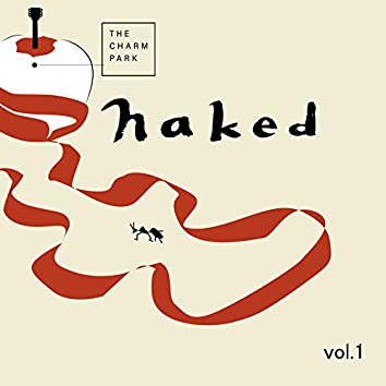 Naked Vol.1