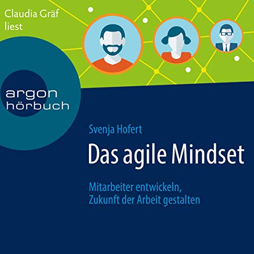 Das agile Mindset audiobook cover art