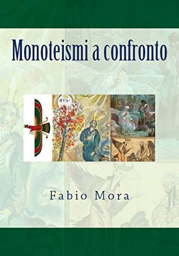 Monoteismi a confronto: Volume 4