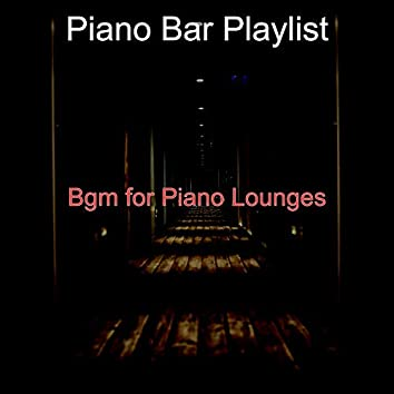 Bgm for Piano Lounges