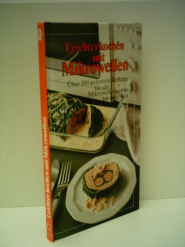 Verlagsredaktion: Leichter kochen mit Microwellen