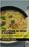 Soupes d'automne avec Soupeasy (c) de Kenwood (c): recettes