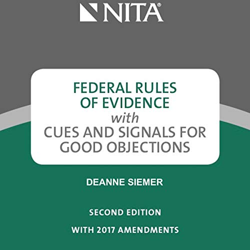 Federal Rules of Evidence with Cues and Signals for Good Objections, 1st Edition audiobook cover art