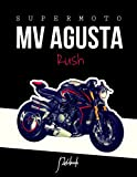 SuperMoto MV Agusta Rush Notebook: for boys Notebook Composition Book, Dream MOTO MV Agusta Rush Journal / Diary / Notebook, Lined ,Ruled, (8.5' x 11') Large