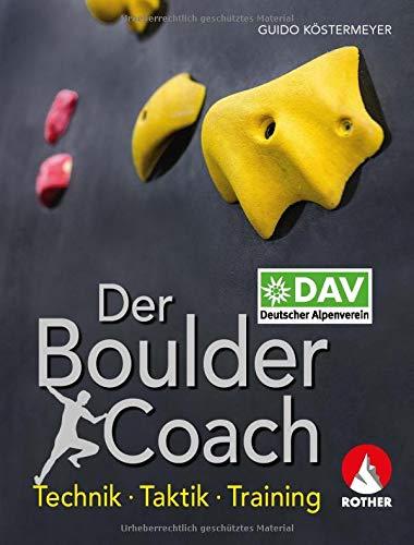 Der Boulder-Coach: Technik - Taktik - Training (Alpin-Lehrplan (ehem. BLV))