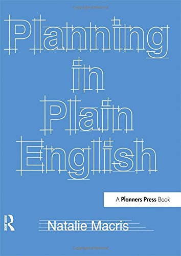 Planning in Plain English: Writing Tips for Urban and...