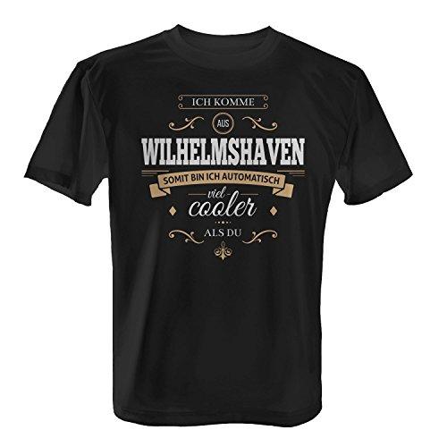 Fashionalarm Herren T-Shirt - Ich komme aus Wilhelmshaven somit Bin ich Cooler als du | Fun Shirt mit Spruch Geschenk Idee für stolze Wilhelmshavener, Farbe:schwarz;Größe:3XL