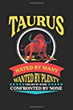 Taurus hated by many: Taurus Zodiac Horoscope April May Astrology Notebook 6x9 Inches 120 dotted pages for notes, drawings, formulas | Organizer writing book planner diary