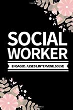 """Social Worker Engaged.Assess.Intervene.Solve: Funny Social Worker Notebook/Journal (6"""" X 9"""") Unique Appreciation Gift"""