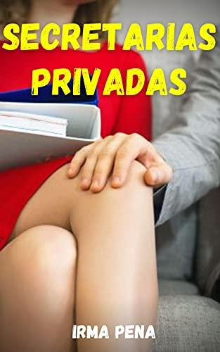 Secretarias privadas de Irma Pena