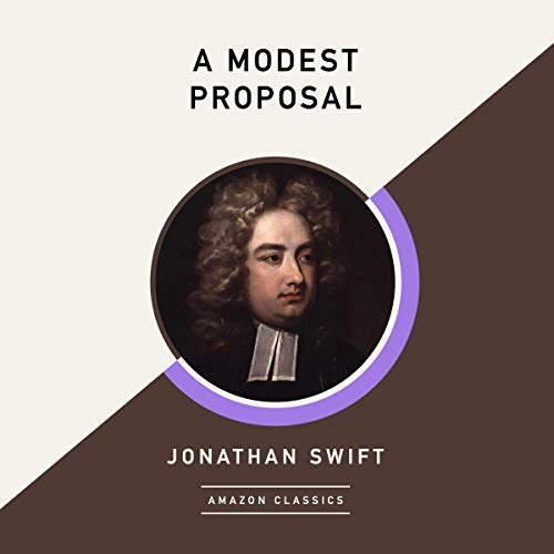 A Modest Proposal (AmazonClassics Edition) cover art