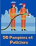 50 Pompiers et Policiers: Véhicules - Livre de Coloriage pour Enfants 2 ans - Tracteur, Camion de Pompier, Voiture de police