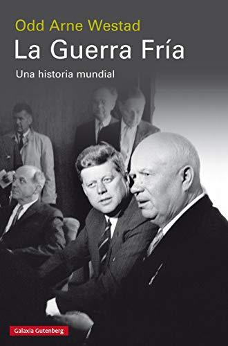 La Guerra Fría: Una historia mundial eBook: Westad, Odd Arne ...