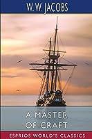 A Master of Craft (Esprios Classics)