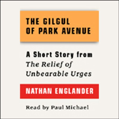 The Gilgul of Park Avenue audiobook cover art