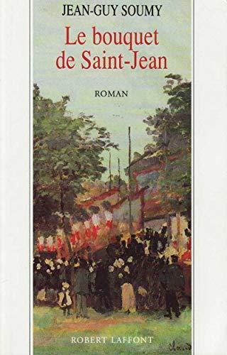LES MOISSONS DELAISSEES TOME 3 . LE BOUQUET DE SAINT-JEAN: 03