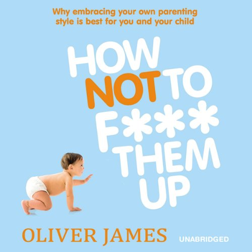 How Not to F*** Them Up audiobook cover art