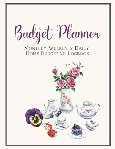 Budget Planner Monthly Weekly & Daily Home Budgeting Logbook: Manager your spending with this Budgeting Workbook Monthly Weekly & Daily Budgeting ... Bill Organizer (Notebooks and diaries - UK)