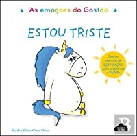 As Emoções do Gastão: Estou Triste (Portuguese Edition)