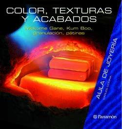 AULA DE JOYERIA COLOR, TEXTURAS Y ACABADOS (Aula de joyería)