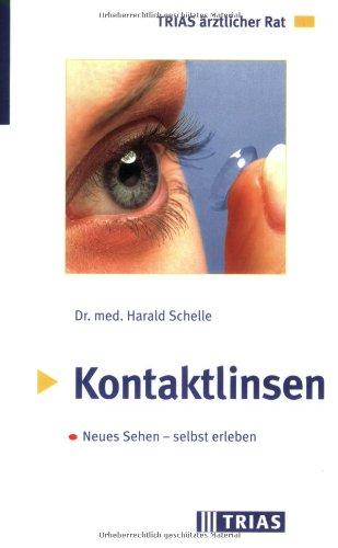 Kontaktlinsen: Neues Sehen - selbst erleben
