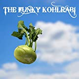 The Funky Kohlrabi