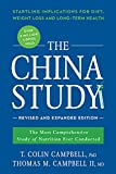 The China Study: Revised and Expanded...