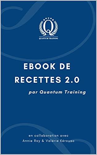 Couverture du livre Ebook de recettes 2.0: Par Quantum Training