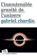 L'insoutenable gravité de l'univers de Gabriel Chardin