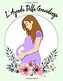 L'agenda della gravidanza: Diario gravidanza dolce attesa , emozioni per i 9 mesi d'attesa